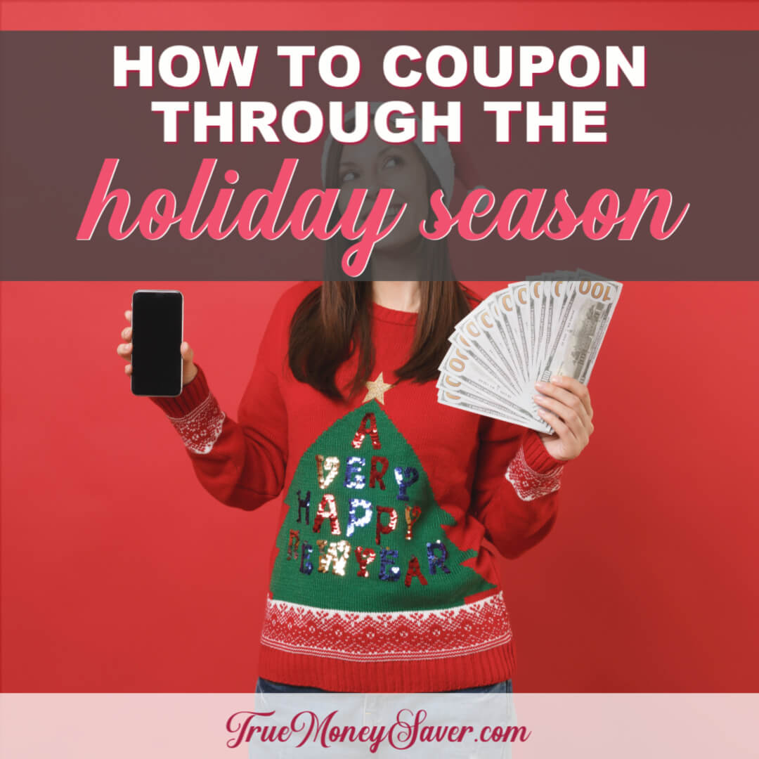 How To Coupon Your Way Through The Holiday Season