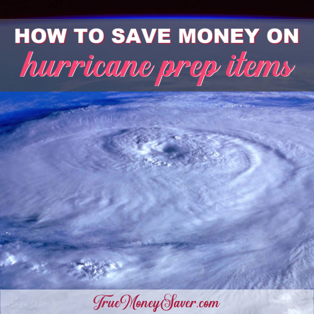 How To Prepare For The Storm (Hurricane) Without Breaking The Bank