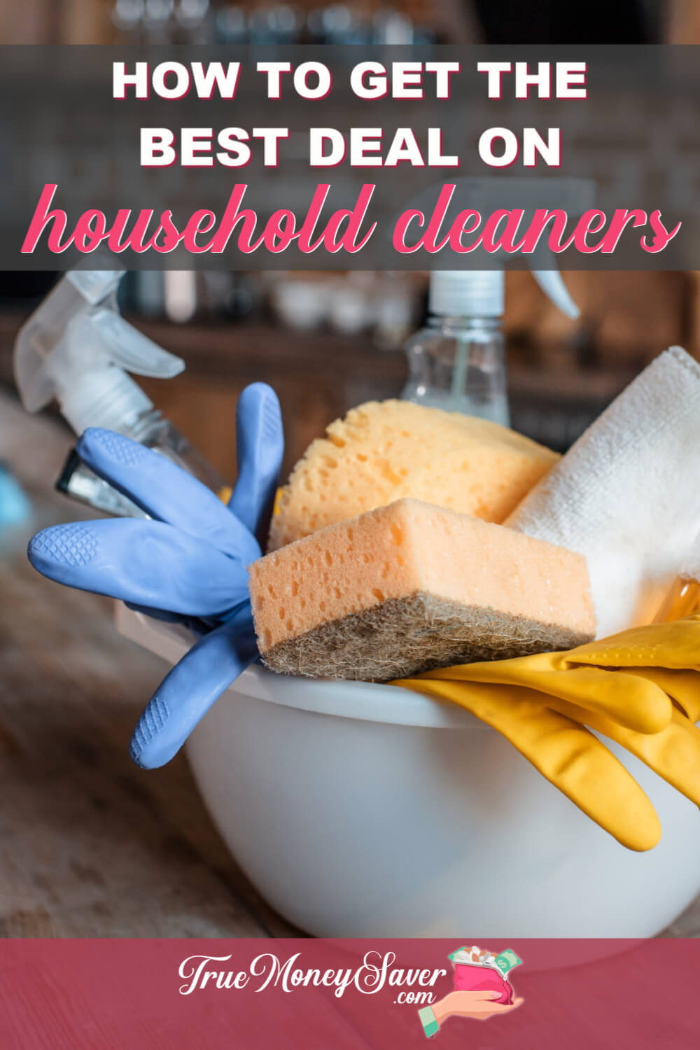 How To Get The Best Deal On Your Household Cleaners Without Coupons