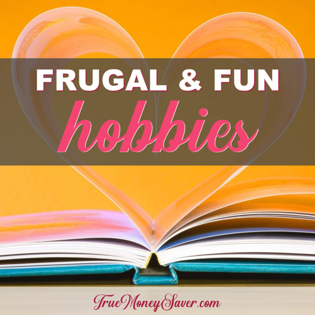 8 Frugal Hobbies That Won