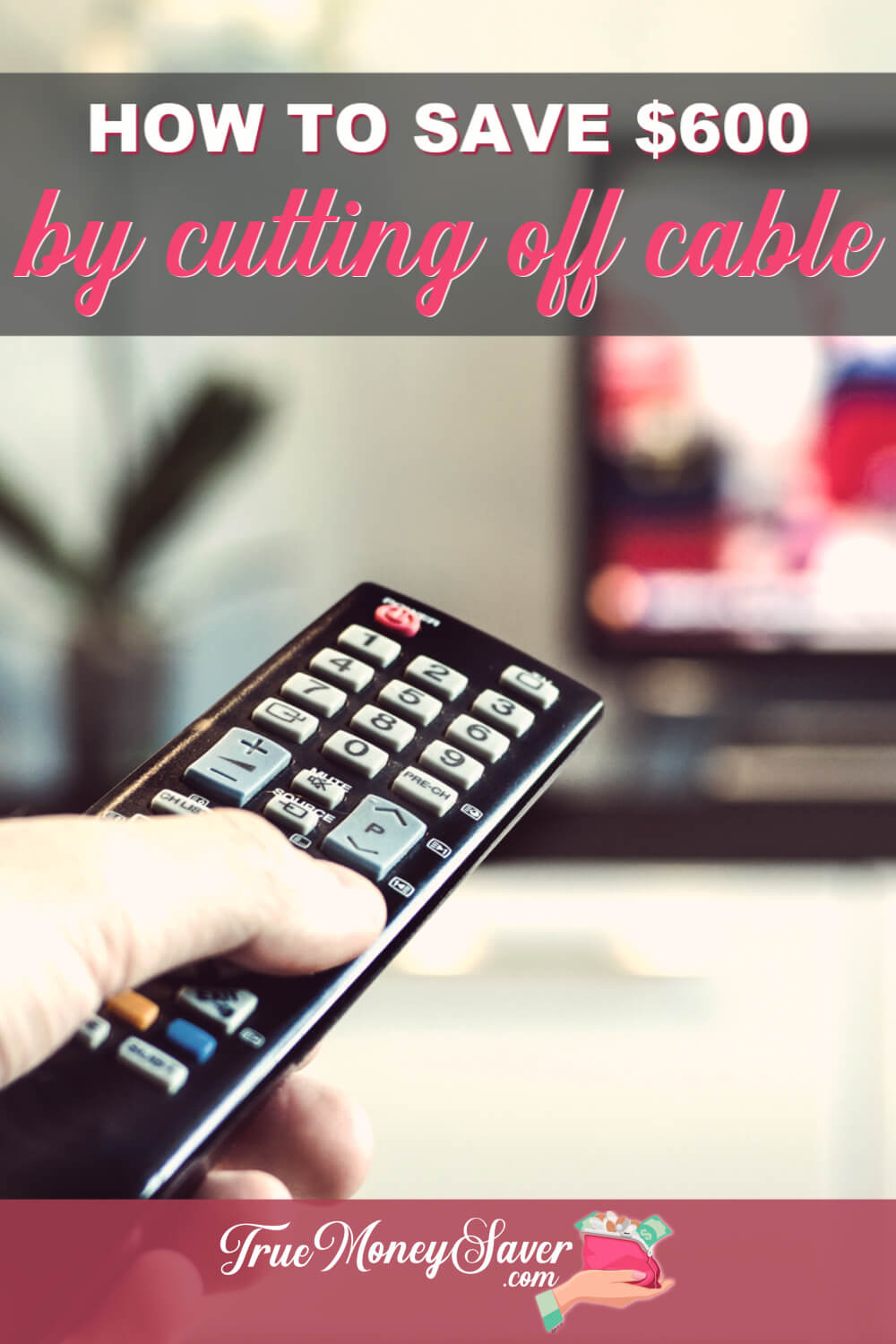 Is it time to cut out that hefty cable bill? You can save on your cable bill but cutting it for good! Here\'s how to save money on cable by cutting it off! Learn how much you can save today! #truemoneysaver #cable #cablebill #cablebills #cablebillhigh #cutoffcable #cutingcables #bill #bills #billtoohigh #cutthecable #cutthecablecord #cutthecablebill #cutthecableline #cutthecableoff #cutthecabletv #cutthecablebills