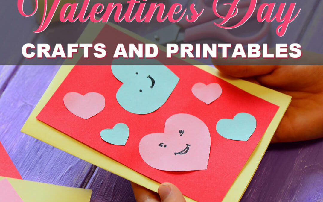 The Best Valentine's Day Crafts And Free Printables