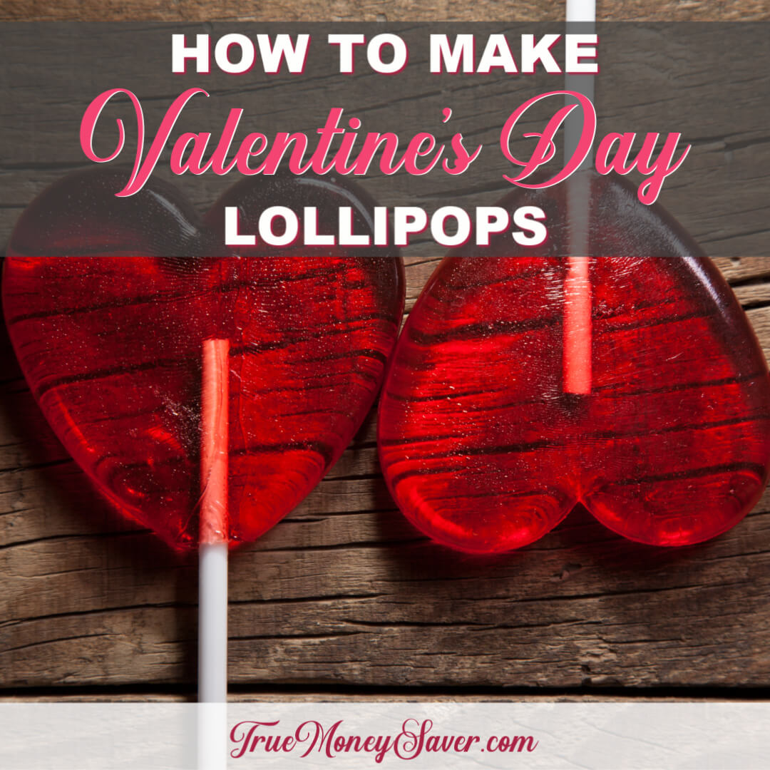 How To Make The Sweetest Valentine