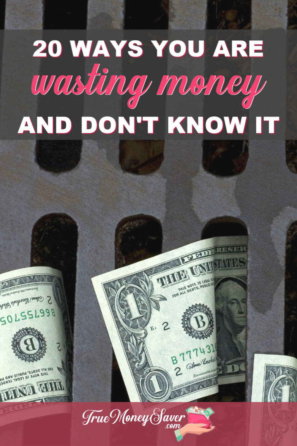 20 Surprising Ways You Are Wasting Money And Don\'t Even Know It