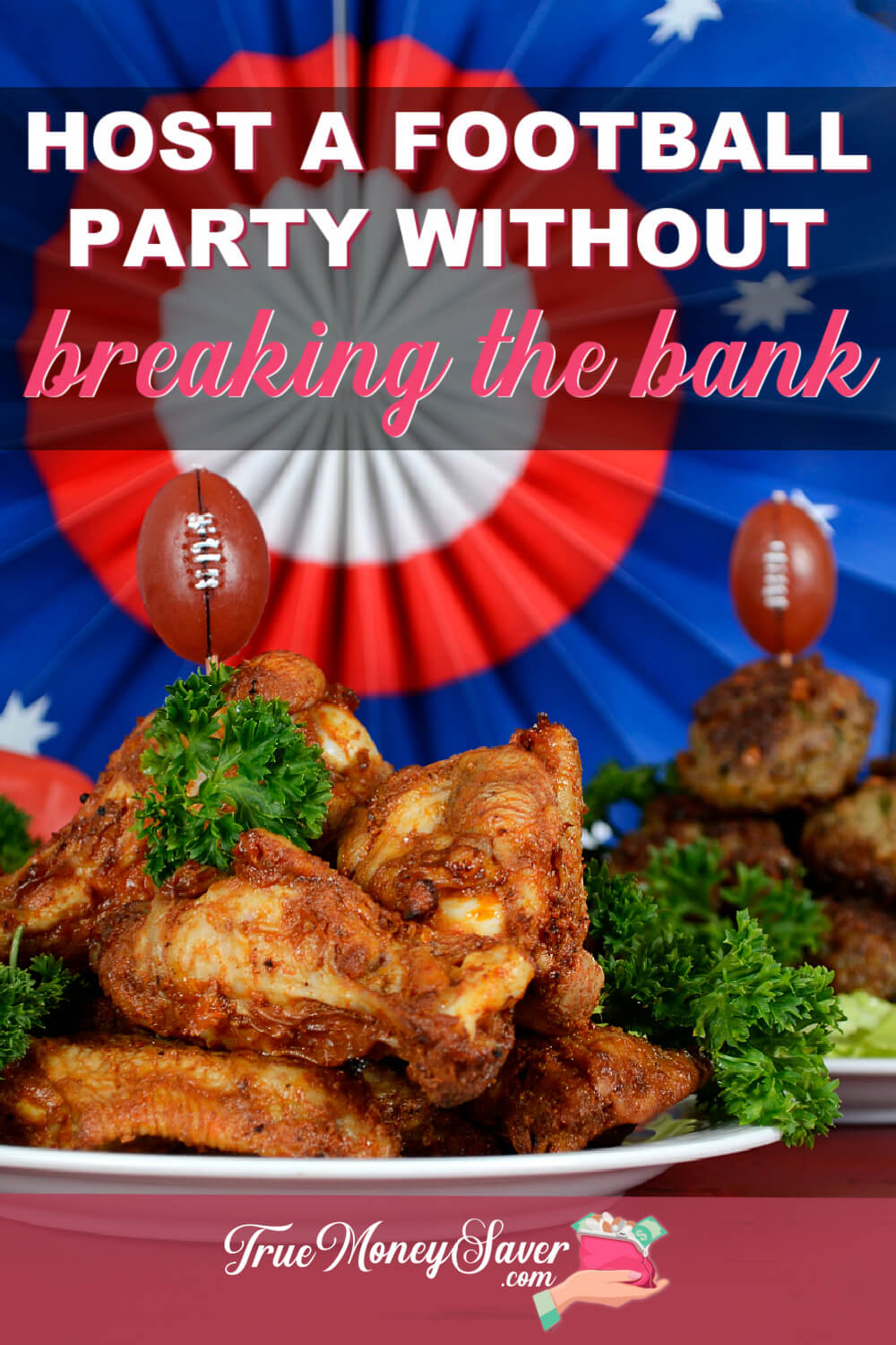 How To Host A Frugal Football Party That\'s Actually Fun