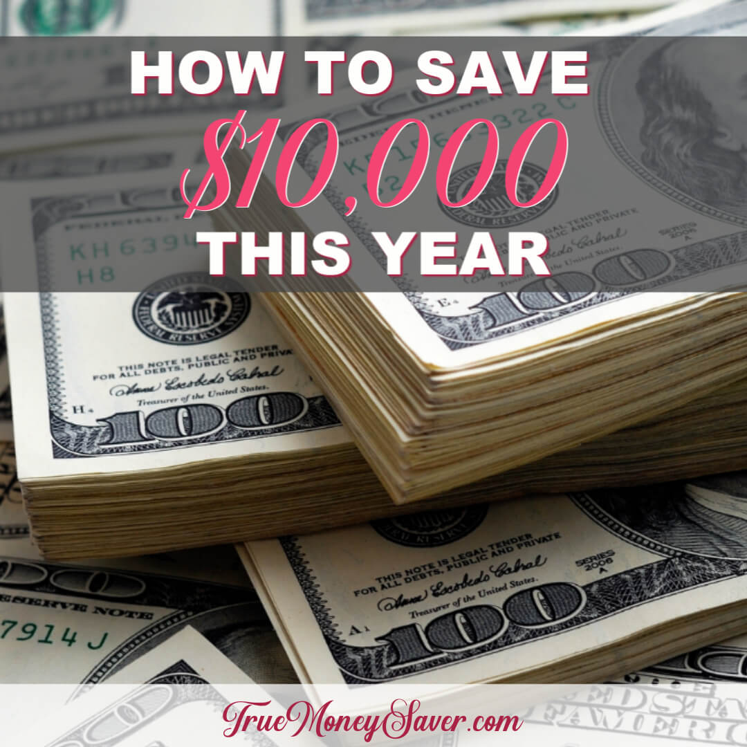 How You Can Save $10,000 This Year