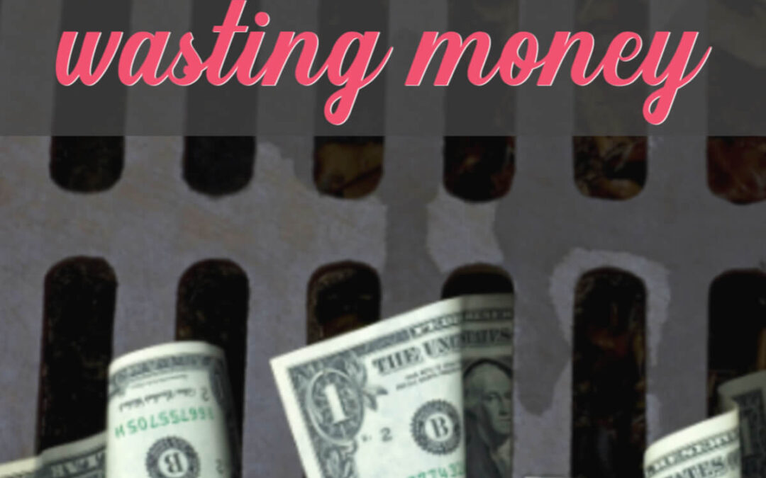 20 Surprising Ways You Are Wasting Money And Don't Even Know It