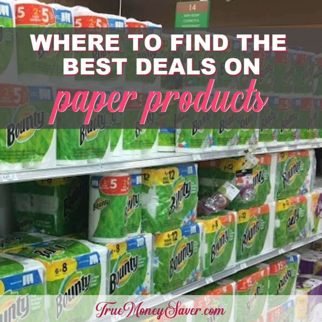 Where To Find The Best Paper Products Deals! (Free Price Comparison Download)