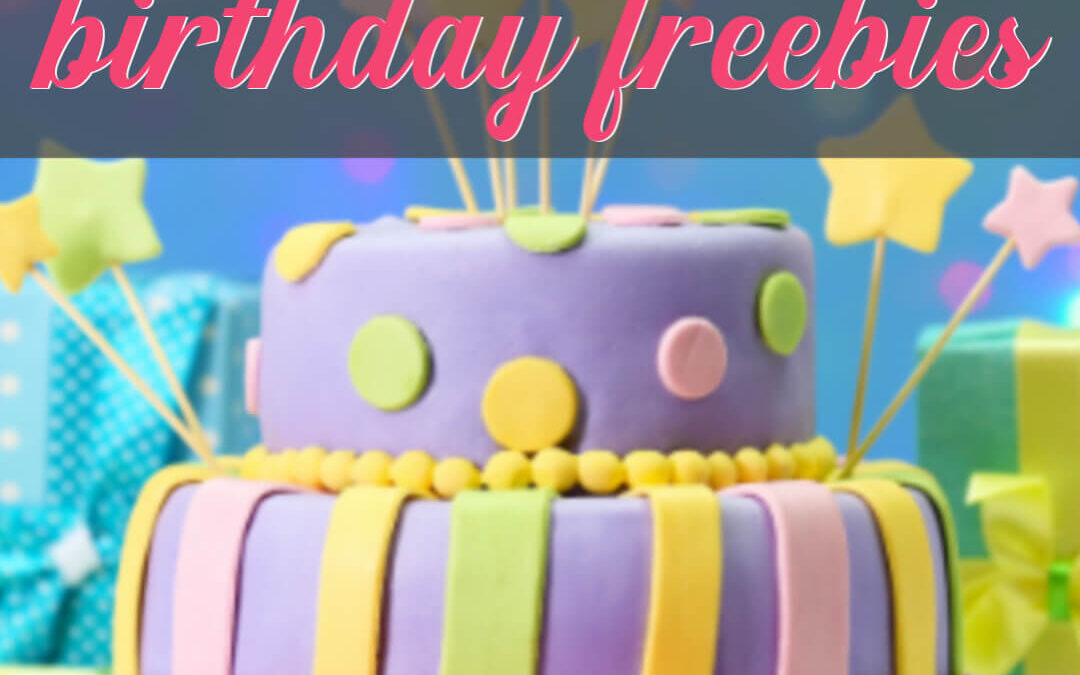 Happy Birthday Restaurant Freebies: Eat Free On Your Special Day!