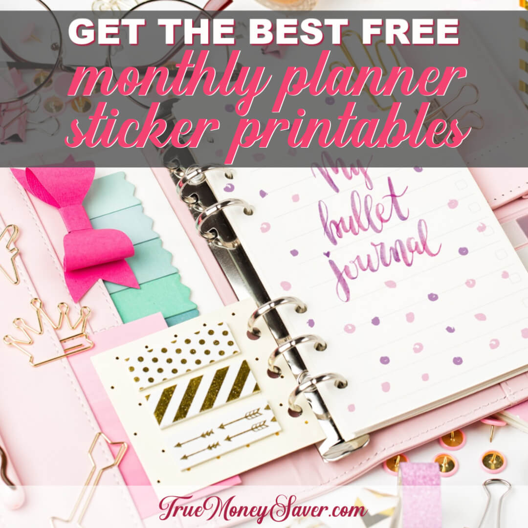 Get The Best FREE Monthly Planner Sticker Printables