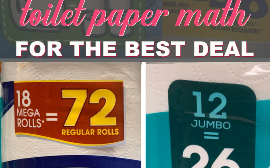How To Make Toilet Paper Math Simple For The Best Deal