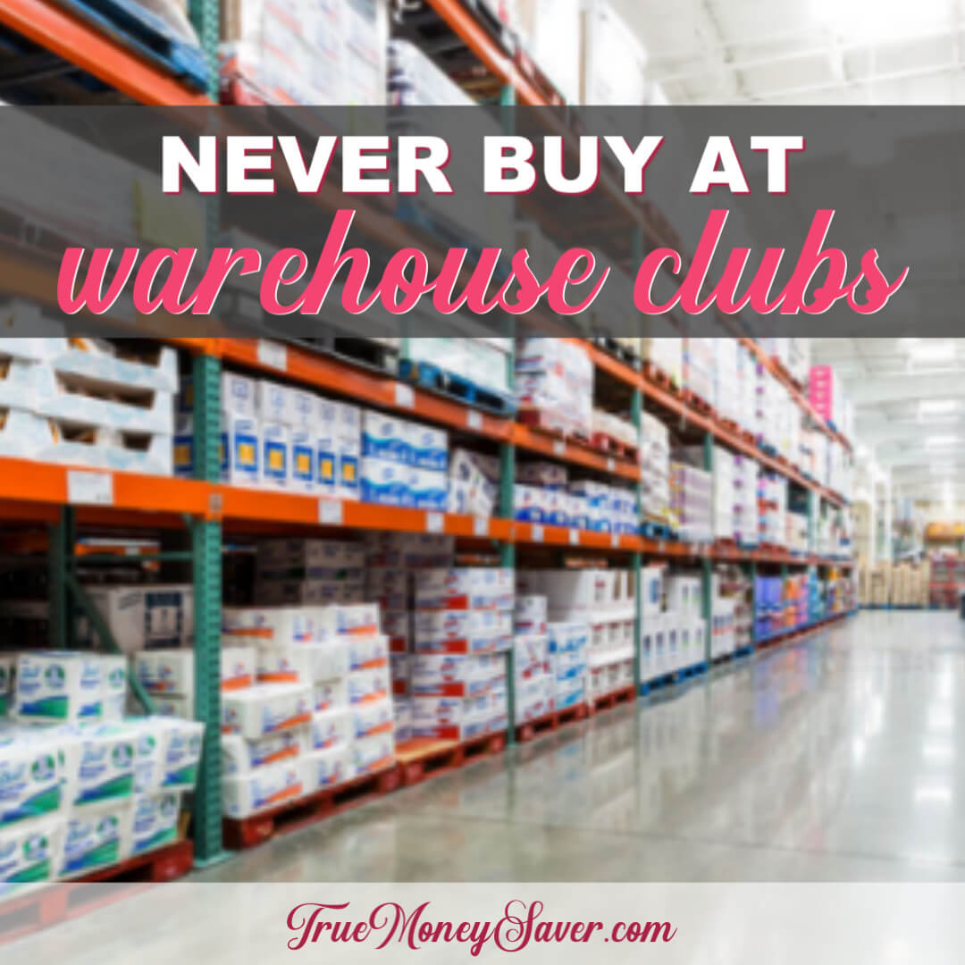 10 Items You Should NEVER Buy At The Warehouse Clubs (Costco, Sam's & BJ's)