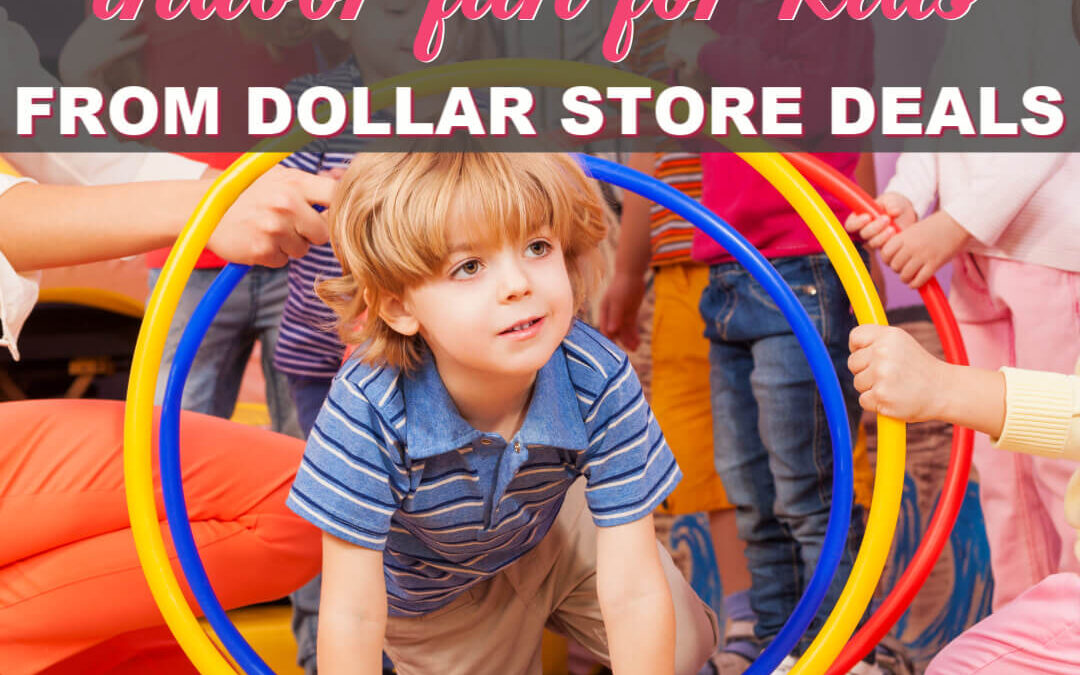 How To Create Indoor Fun For Kids From Dollar Store Deals