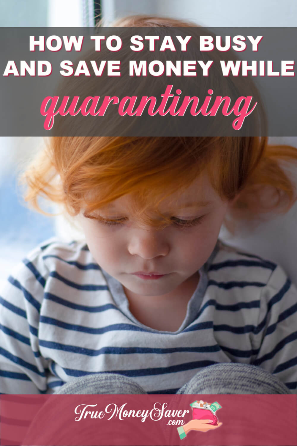 Are you worried about having to quarantine in your home? I\'ll share my best quarantine tips to stay busy and save money so you get bored and spend it! Use these quarantine preparedness tips to get learning before you have to quarantine!  #truemoneysaver #quarantining #virus #quarantine #quarantined #quarantineandchill #quarantinedgang #quarantinelife #quarantinestation #quarantineactivities #quarantinecrafts #quarantineparty #quarantineathome #quarantinetime #quarantiningmyself