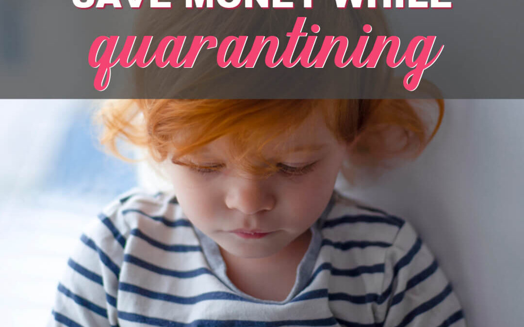 How To Stay Busy And Save Money While Quarantining