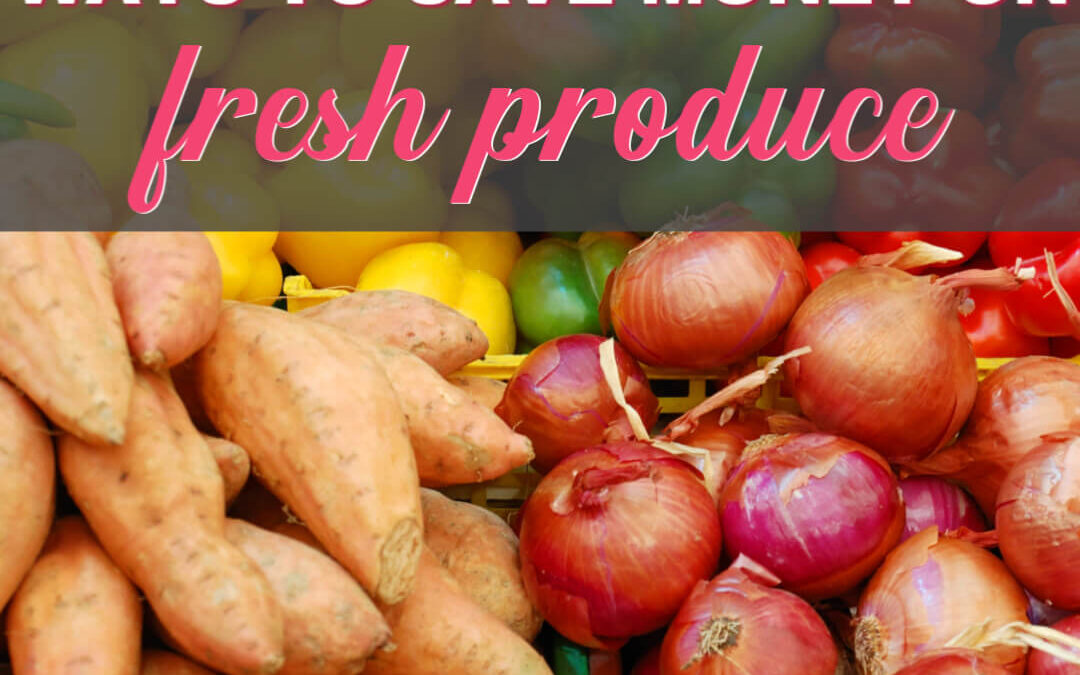 The Most Surprising & Creative Ways To Save On Produce