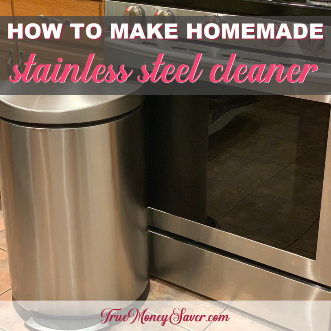 Make Homemade Stainless Steel Cleaner