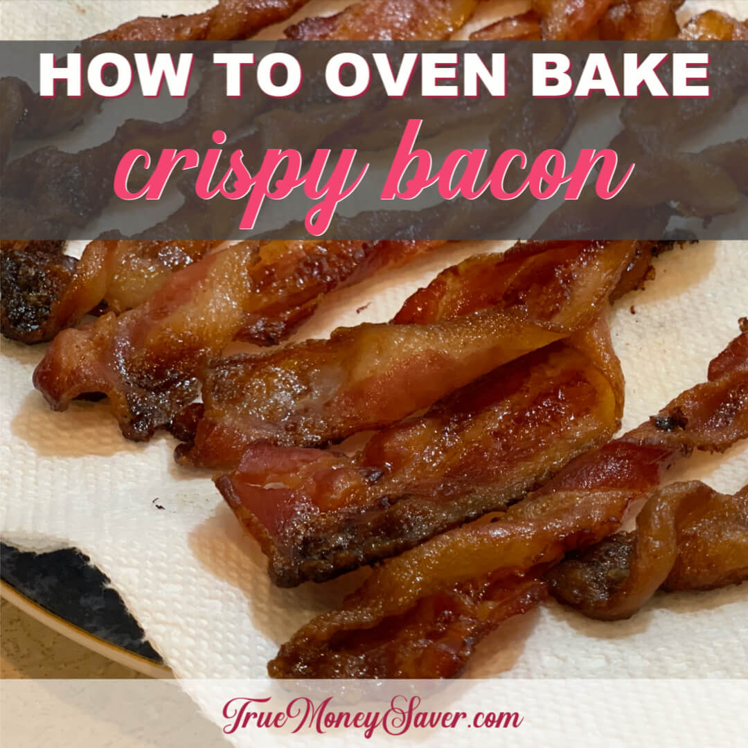 How To Bake Bacon In Oven For That Extra Crispiness You