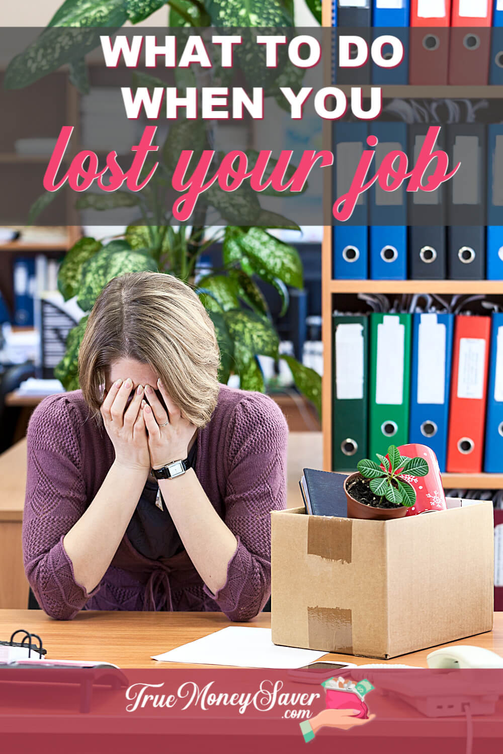 what to do when you lost your job