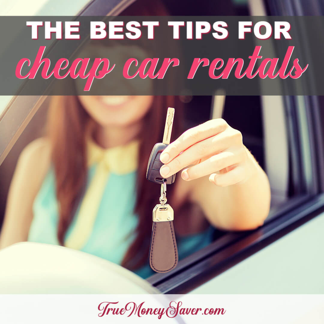 The Best Tips For Cheap Car Rentals You Need To Know