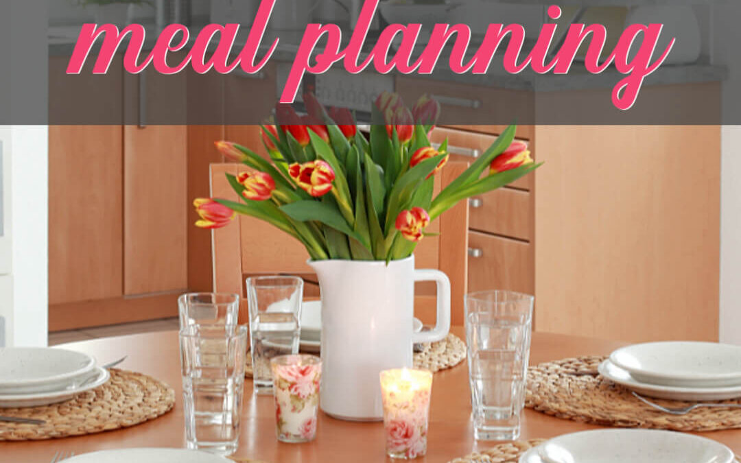How To Master Your Monthly Meal Plan & Feed Your Family For Less