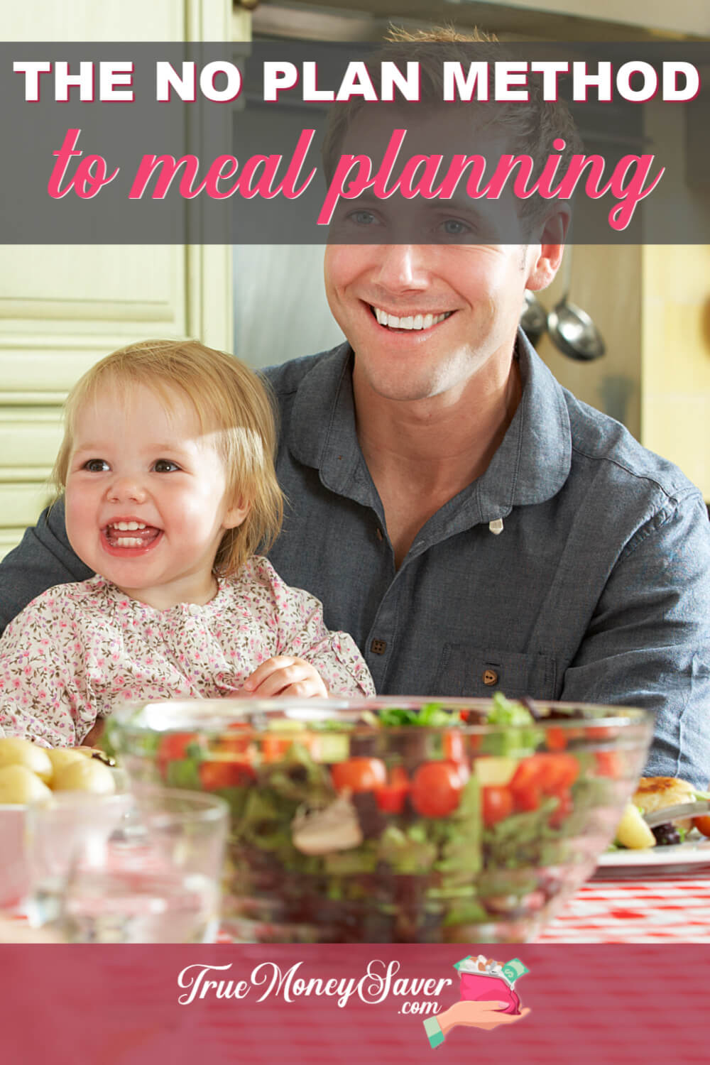 The No Plan Meal Planning Method