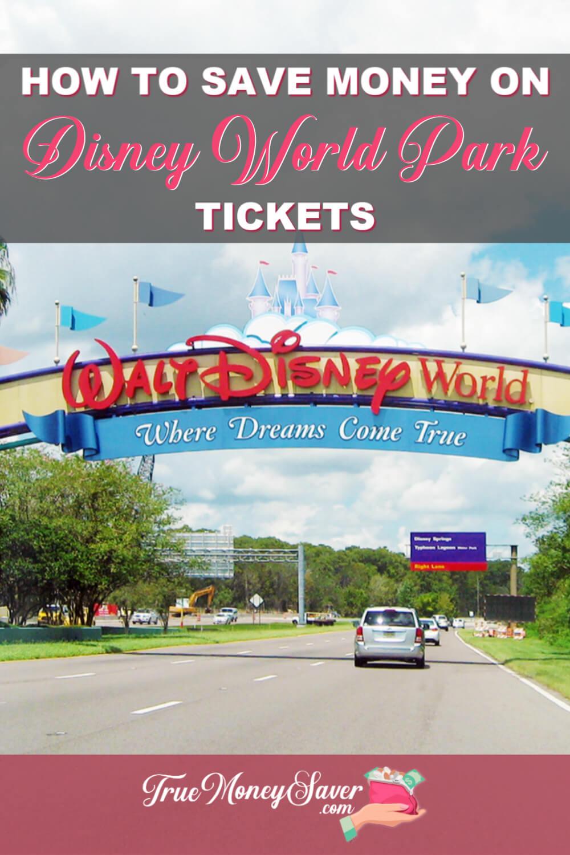 How To Save Money On Disney World & Disney Magic Kingdom Tickets