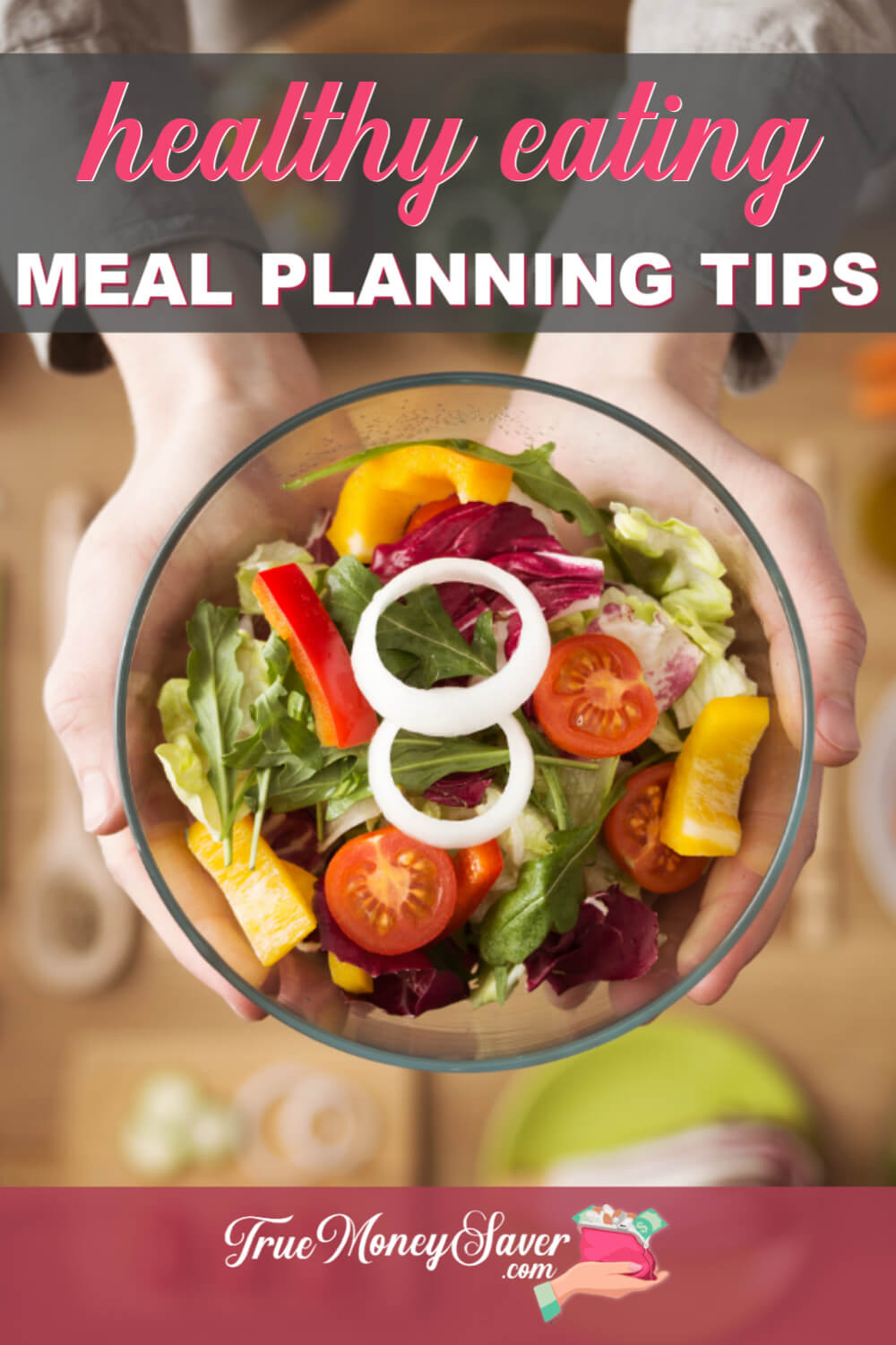 Tips For Healthy Eating Meal Planning