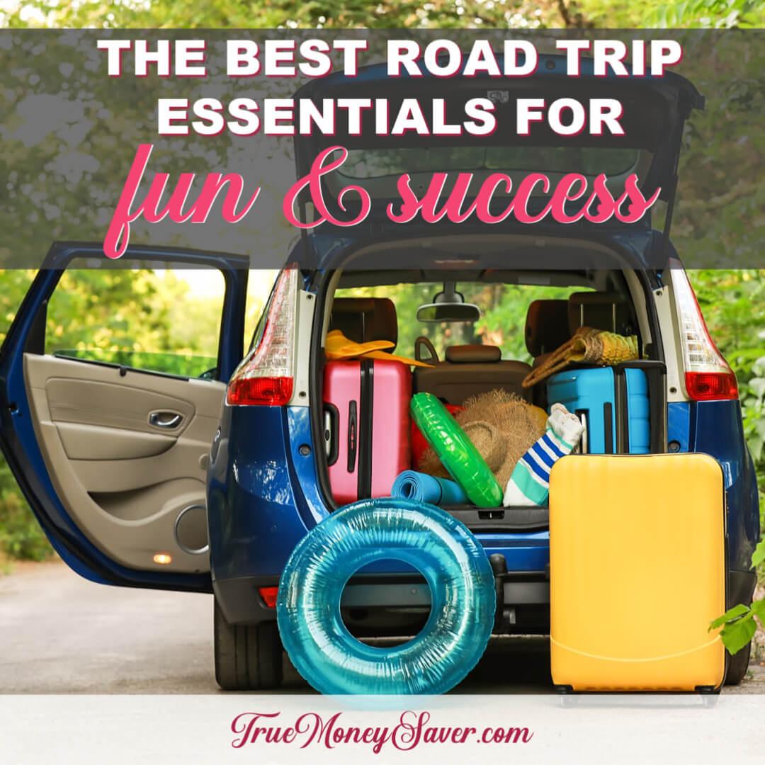 The Best Road Trip Essentials For Ultimate Fun & Success