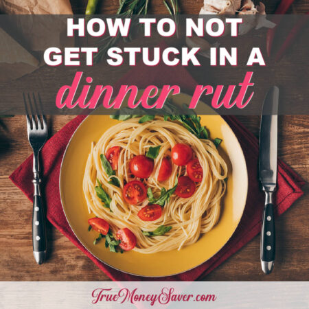 How To Not Get Stuck In A Dinner Rut
