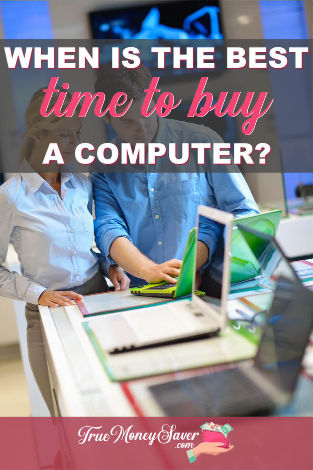 When Is The Best Time To Buy A Computer