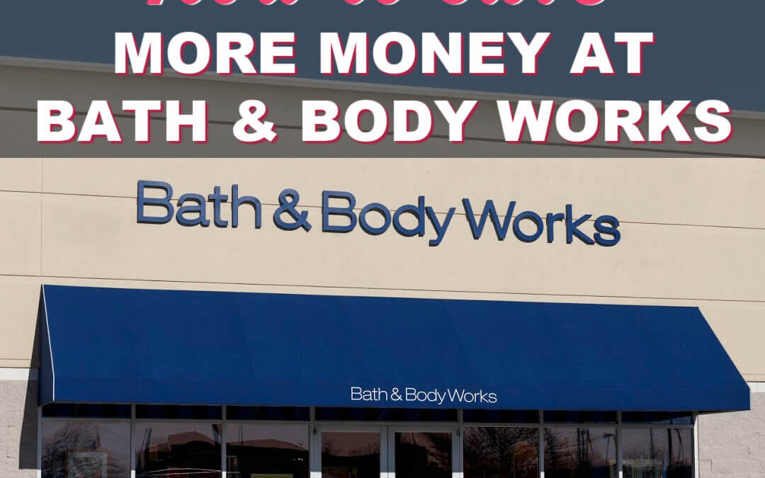How To Save More Money At Bath And Body Works