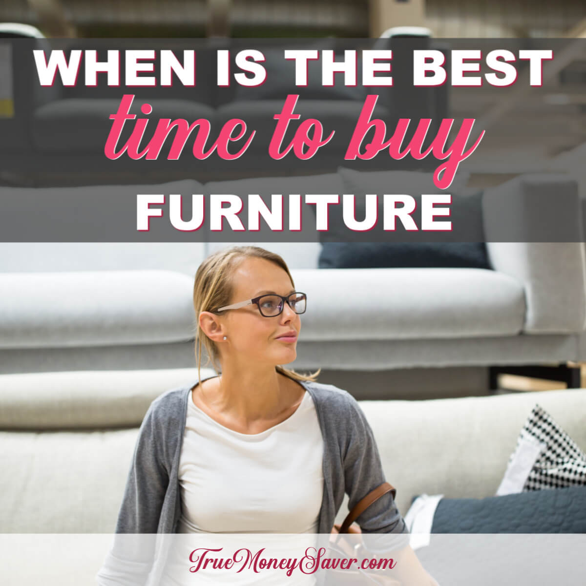 When Is The Best Time To Buy Furniture This Year?