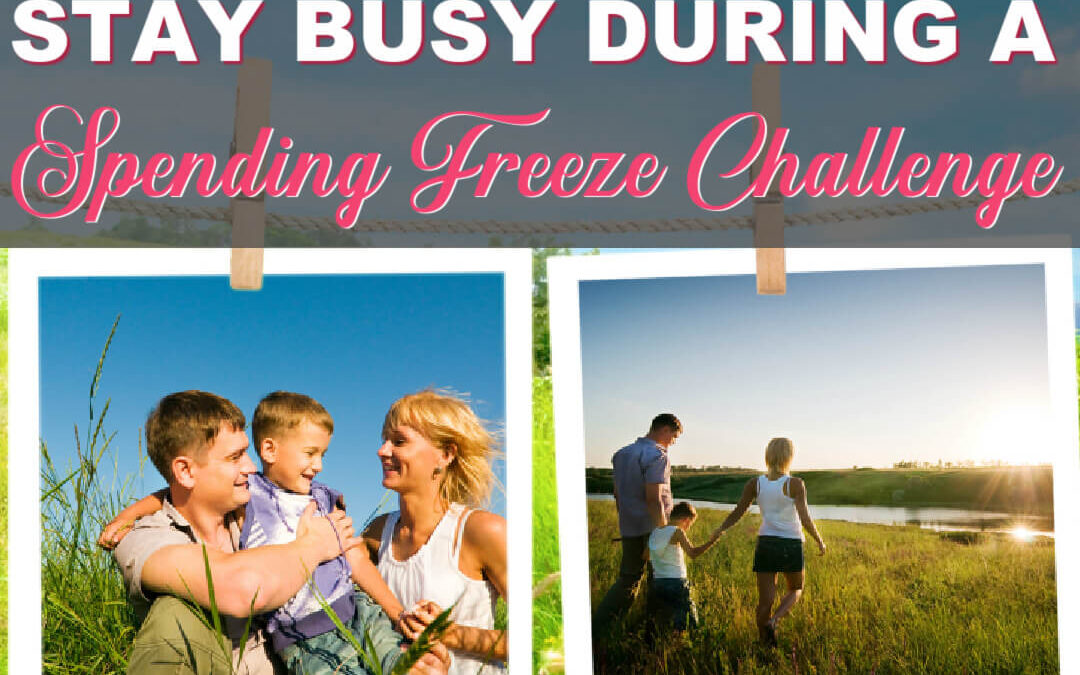 Free Activities To Keep You Busy During A Spending Freeze Challenge
