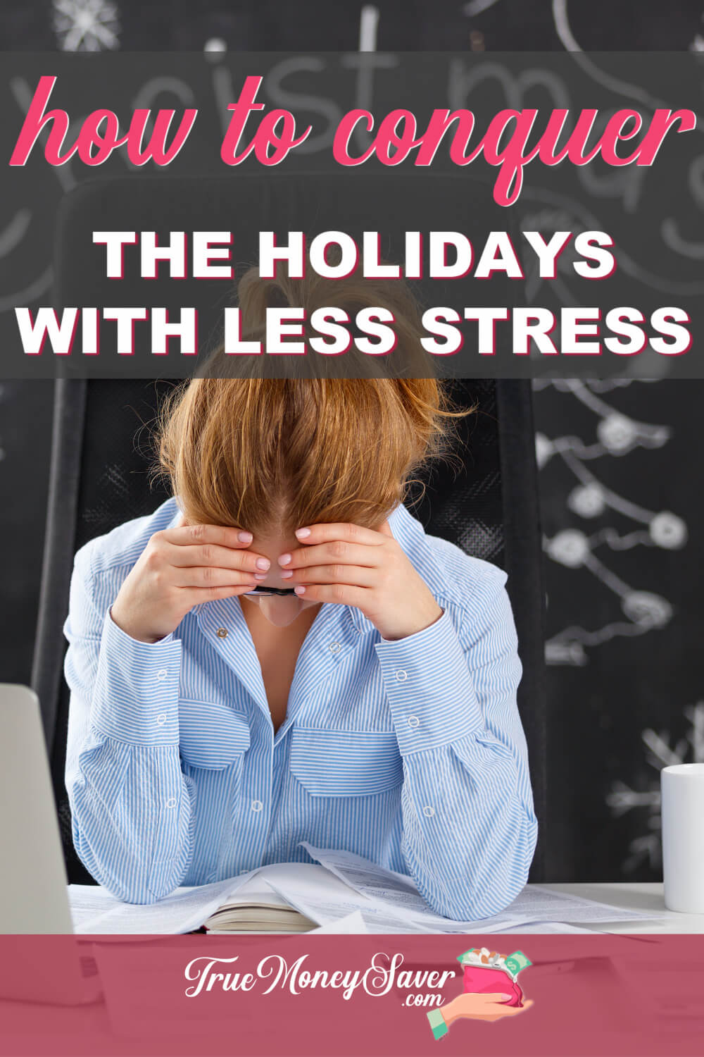 Tips For Holiday Stress - How To Easily Conquer The Holidays