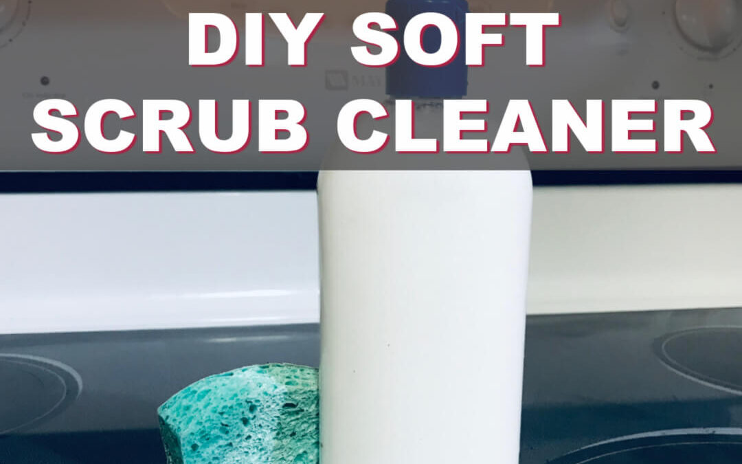 The Best Soft Scrub Cleaner You Can Make Today