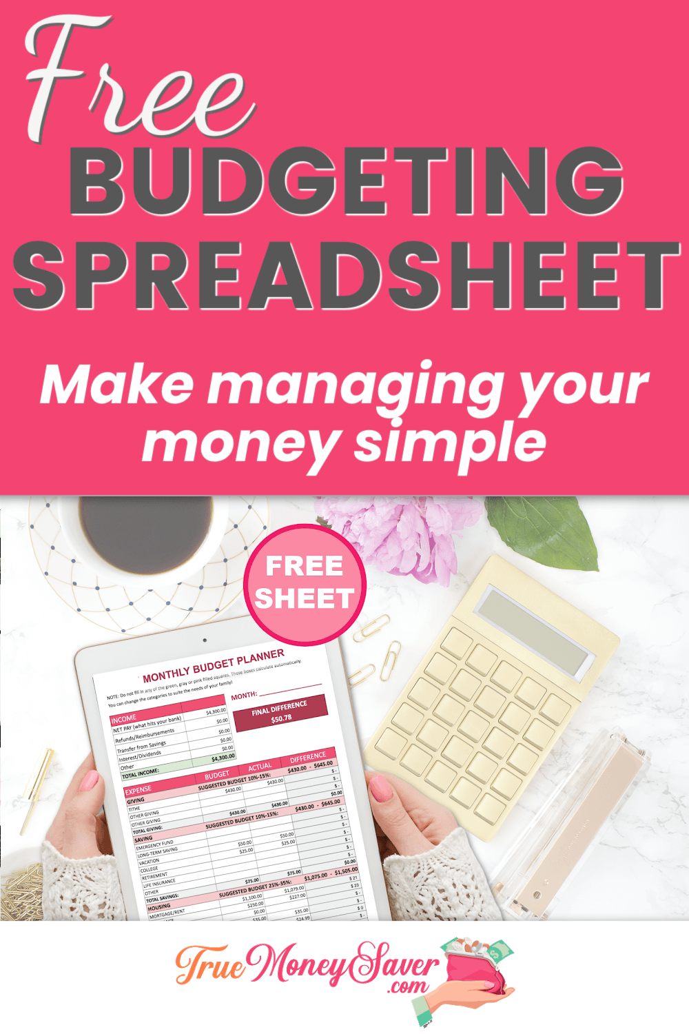 FREE Budgeting Sheets To Manage Your Money